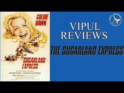 The Sugarland Express | Movie Review | Steven Spielberg, Goldie Hawn, Ben Johnson | Vipul Reviews