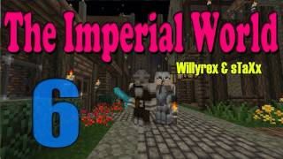 The Imperial World - FIN - Episodio 6 (Último) - Willyrex&sTaXx
