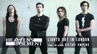 Heaven's Basement - Lights Out In London (Audio)