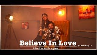 Sachet & Parampara  -  Believe In Love ( Official Video )  -  Feat. Akash Ahuja & Ritu Dalmia