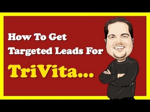 Trivita Review | How To Get Targeted Leads For TriVita