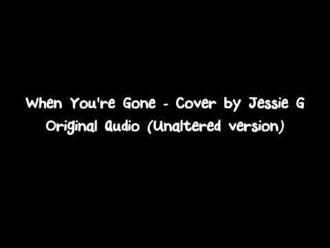 When You're Gone - Cover by Jessie G (Audio Only) [MP3 Download link in the description]