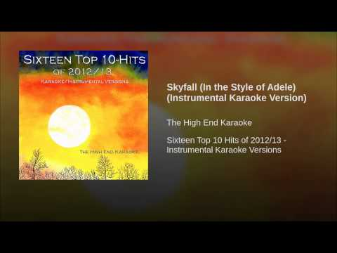 Skyfall (In the Style of Adele) (Instrumental Karaoke Version)