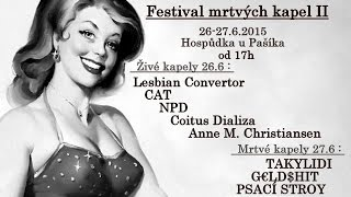 Video G€LD$HIT po cca 7 latach /filmik z Mini Festivalu MRTVÝCH KAPEL