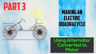 Making an Electric QuadraCycle (Part 3) || #EVBasics