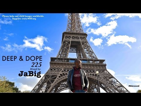 Soulful Deep House Music Mix – DEEP & DOPE 225 HD 2014 Lounge, Club Playlist by JaBig