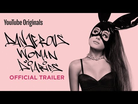 Ariana Grande: Dangerous Woman Diaries - Official Trailer