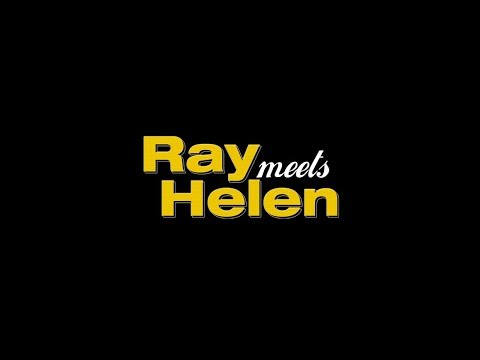 RAY MEETS HELEN TRAILER (2018)