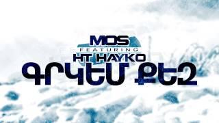 MOS feat. HT HAYKO / GRKEM QEZ