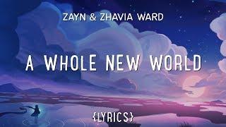 Video ZAYN, Zhavia Ward - A Whole New World (Lyrics) MP3, 3GP, MP4, WEBM, AVI, FLV Juli 2019