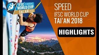 IFSC Climbing World Cup Tai'an 2018 - Speed Finals Highlights by International Federation of Sport Climbing