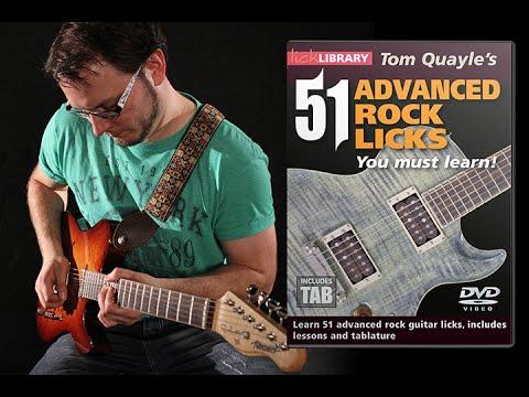 51 Advanced Rock Guitar Licks | Guitar Lessons By Tom Quayle | Licklibrary