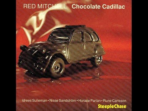 Red Mitchell Quintet – Chocolate Cadillac (Full Album)
