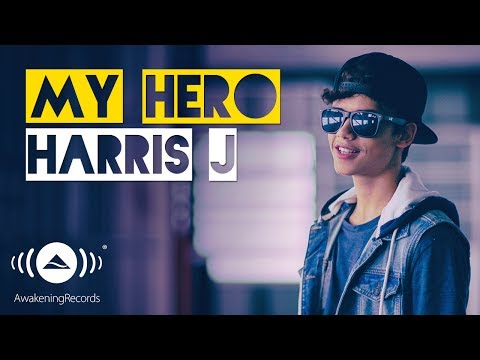 Harris J - My Hero | Official Music Video