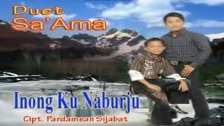 Video Duet Sa'ama Sahat & Ruben Nababan - Inang Ku Naburju MP3, 3GP, MP4, WEBM, AVI, FLV Juli 2018