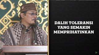Video DALIH TOLERANSI YANG SEMAKIN MEMPRIHATINKAN : Kyai Prof Dr H Ahmad Zahro MA al-Chafidz MP3, 3GP, MP4, WEBM, AVI, FLV Februari 2019