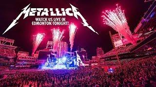 Video Metallica - Live from Edmonton, Canada (August 16th 2017) [Full Webcast] MP3, 3GP, MP4, WEBM, AVI, FLV Juni 2018