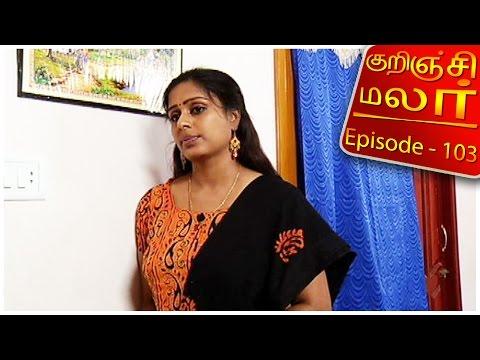 Kurunji-Malar-Epi-103-Kalaignar-TV-11-04-2016