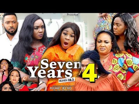 SEVEN YEARS SEASON 4 - Chioma Chukwuka | Destiny Etiko | Fredrick Leonard 2019 Nollywood Movie
