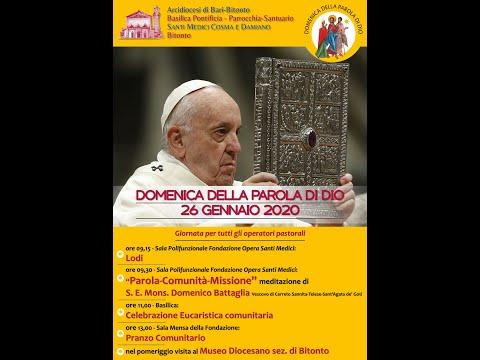DOMENICA DELLA PAROLA - INTERVENTO MONS. DOMENICO BATTAGLIA