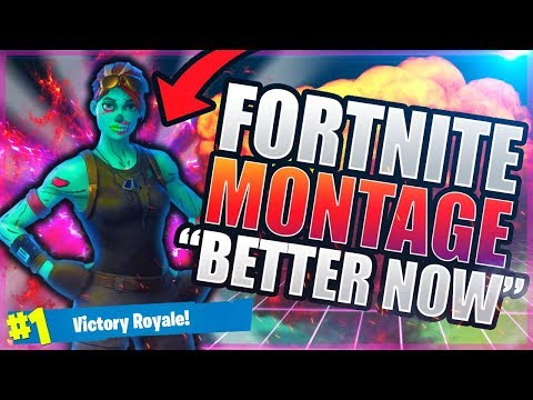 Fortnite Montage - Better Now (post Malone)