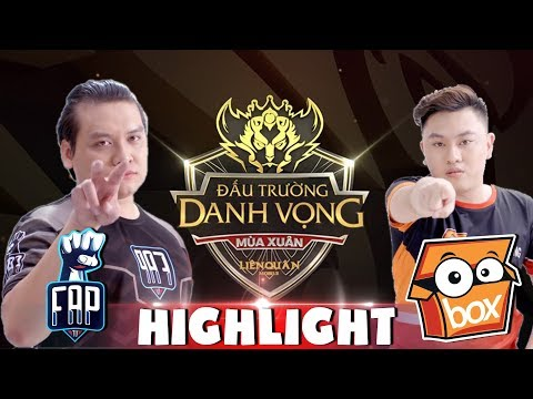 HIGHLIGHT BOX GAMING vs FAP TV - ĐẤU TRƯỜNG DANH VỌNG MÙA XUÂN 2019 VÒNG 2 - Thời lượng: 14 phút.