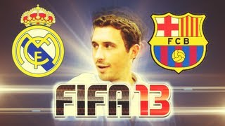 FIFA 13 Exclusive Real Madrid Vs Barcelona - Air Japes Vs. Wepeeler
