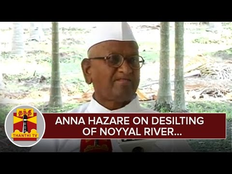Anna-Hazare-on-Desilting-of-Noyyal-River-Press-Meet--Thanthi-TV