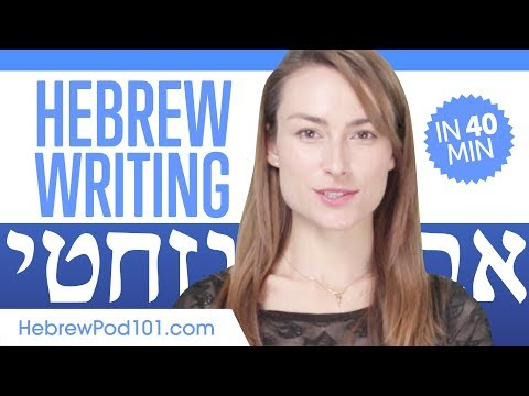 Learn ALL Hebrew Alphabet In 40 Minutes - How To Write And Read Hebrew