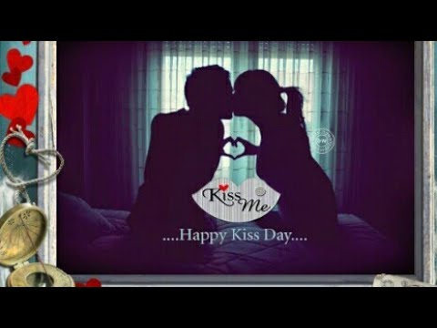 Happy quotes - Happy Kiss Day l Status l Wishes l  l Quotes l WhatsApp Video Song l images l  l Message l Greeting