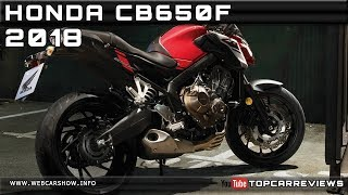 2. 2018 HONDA CB650F Review Rendered Price Specs Release Date