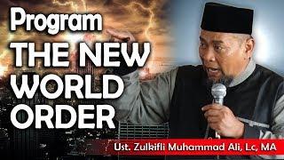 Video The New World Order  || Ust. Zulkifli Muhammad Ali, Lc MP3, 3GP, MP4, WEBM, AVI, FLV Desember 2018
