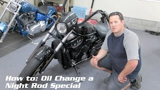 10. How to oil change a V-rod, Night Rod Special