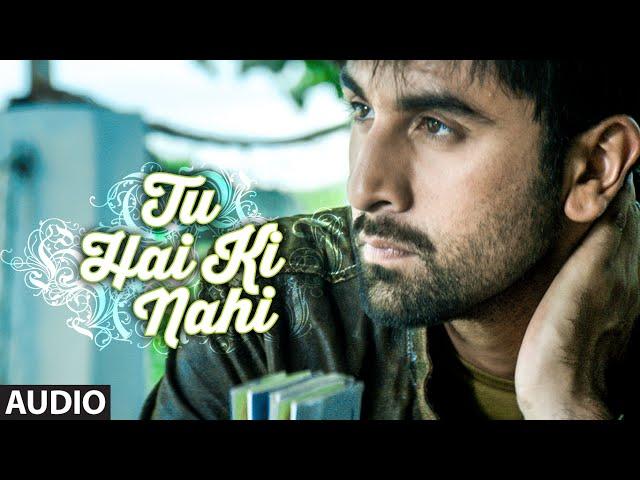 'Tu Hai Ki Nahi' Video Song | Roy | Ankit Tiwari | Ranbir