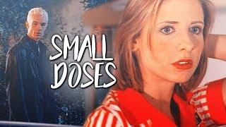 Spike & Buffy | Small Doses [700+ subs / #BuffySlays20]