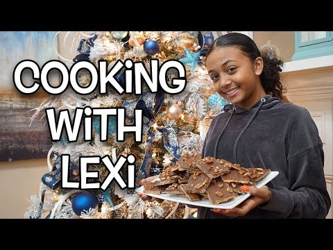 Cooking With Lexi (graham Cracker Toffee) - Vlogmas Day 11 | Lexivee03