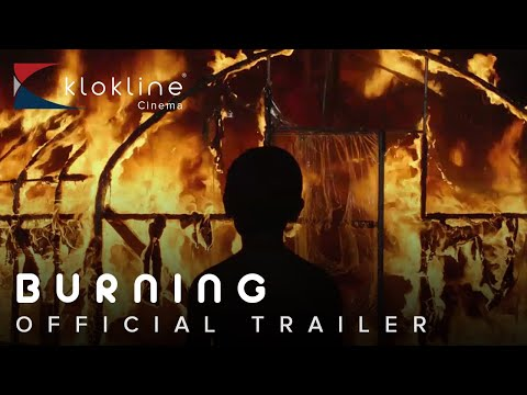 2018 Burning  Official Trailer 1 Hd Palace Films