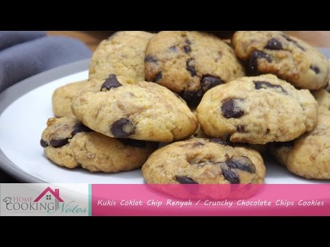 Homemade Crunchy Chocolate Chips Cookies Recipe | Resep Kukis Coklat Chip Renyah
