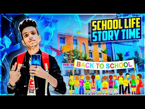 SCHOOL LIFE [ STORY TIME ] 🔥 - PRO NATION ❤️