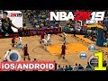 Nba 2k19 Android Ios Gameplay 1