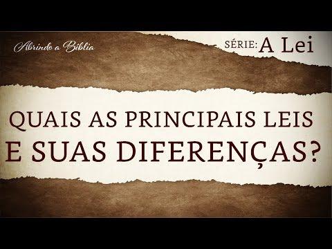 Quais as principais leis e suas diferenças? | A Lei | Abrindo a Bíblia