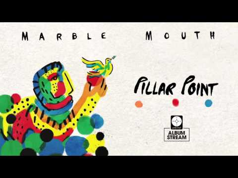 Pillar Point - Marble Mouth [FULL ALBUM STREAM] (видео)