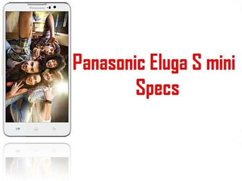 Panasonic Eluga S mini Specs & Features