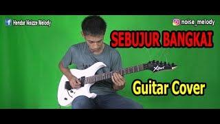 Video SEBUJUR BANGKAI l Guitar Cover By Hendar l MP3, 3GP, MP4, WEBM, AVI, FLV Januari 2019