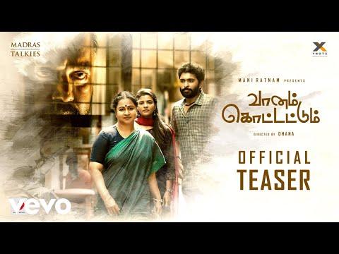 Vaanam Kottattum Tamil movie Latest Teaser