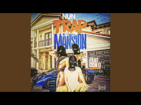 Trap out the Mansion (feat. Don Q)