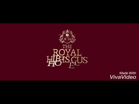 ROYAL HIBISCUS HOTEL trailer.