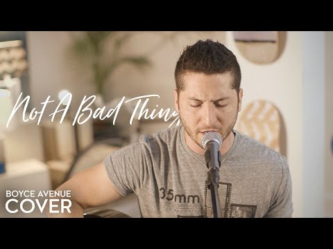 Tekst piosenki Boyce Avenue - Not A Bad Thing (cover Justin Timberlake) po polsku