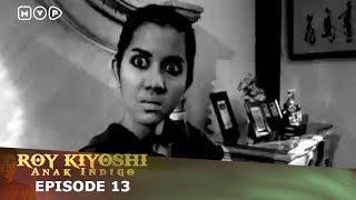 Video Roy Kiyoshi Anak Indigo Episode 13 MP3, 3GP, MP4, WEBM, AVI, FLV Juni 2018