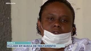 Paciente de Garça aguarda há dois anos por tratamento